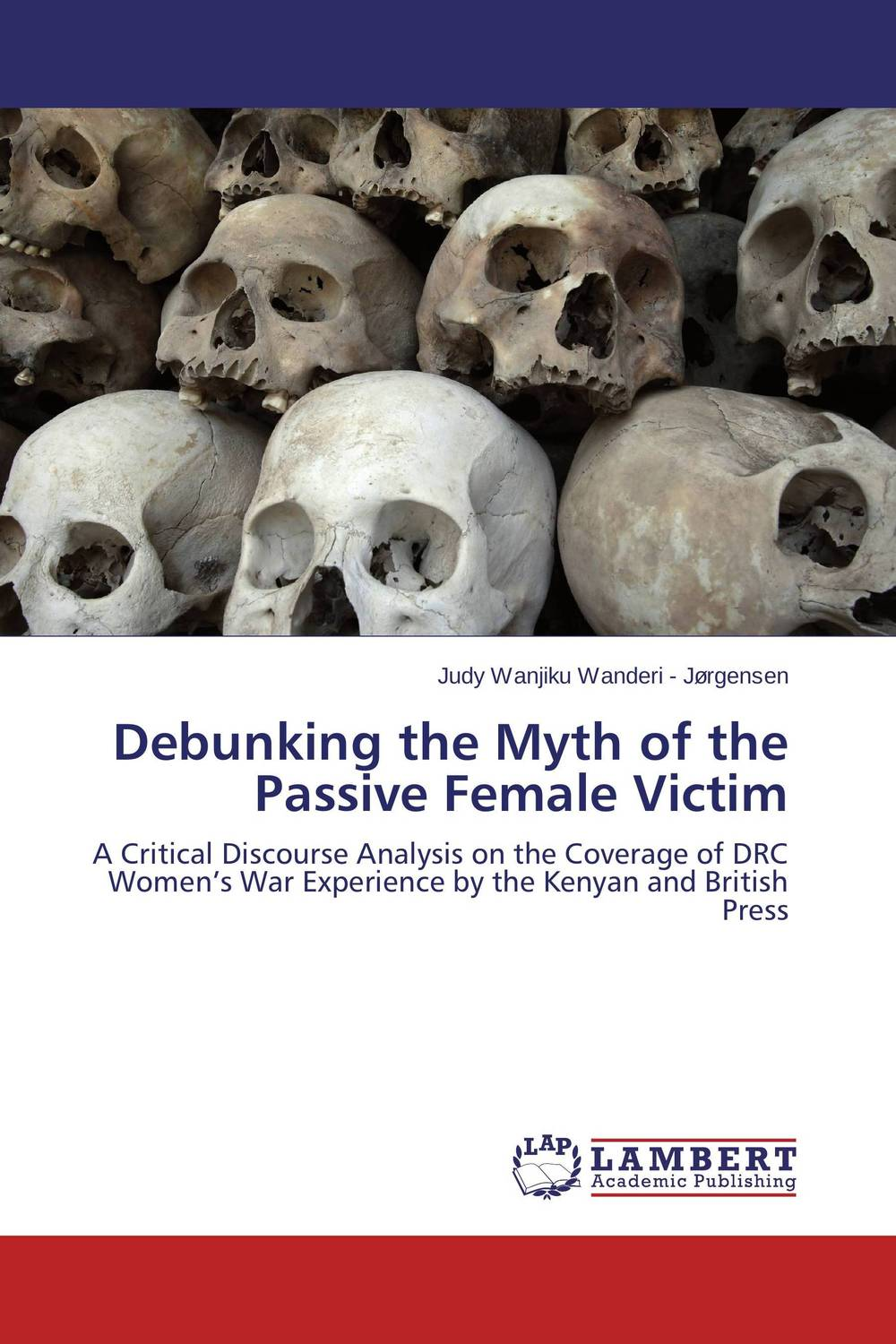 Debunking the Myth of the Passive Female Victim war and women