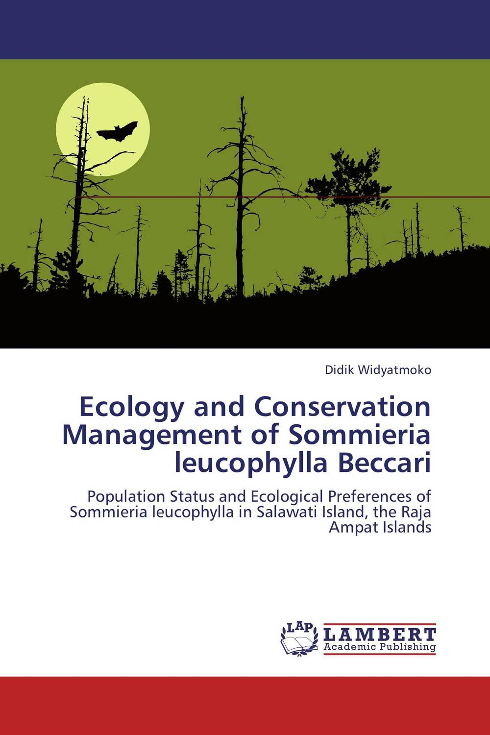 Ecology and Conservation Management of Sommieria leucophylla Beccari tigers of the world second edition the science politics and conservation of panthera tigris noyes series in animal behavior ecology conservation and management