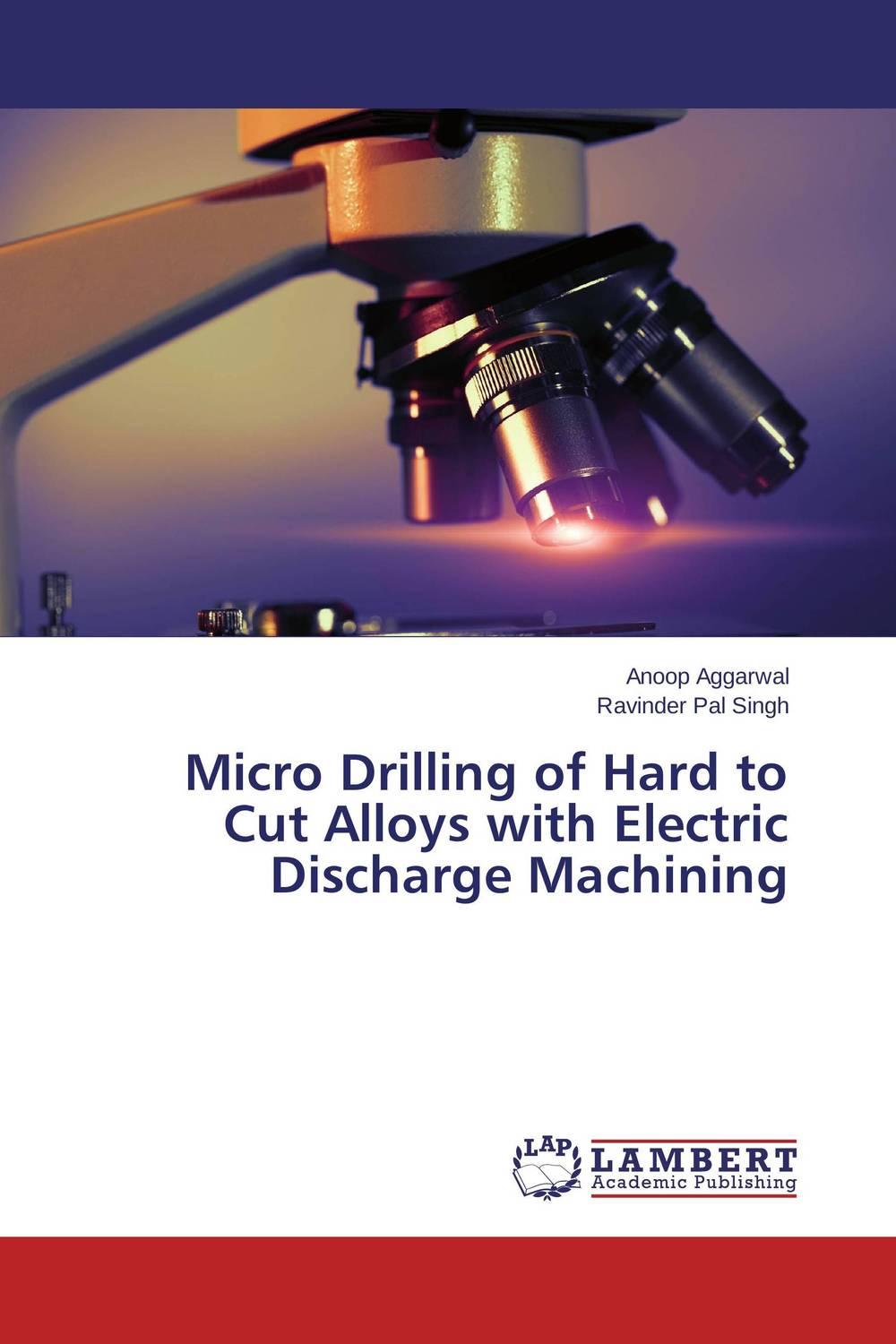 Micro Drilling of Hard to Cut Alloys with Electric Discharge Machining