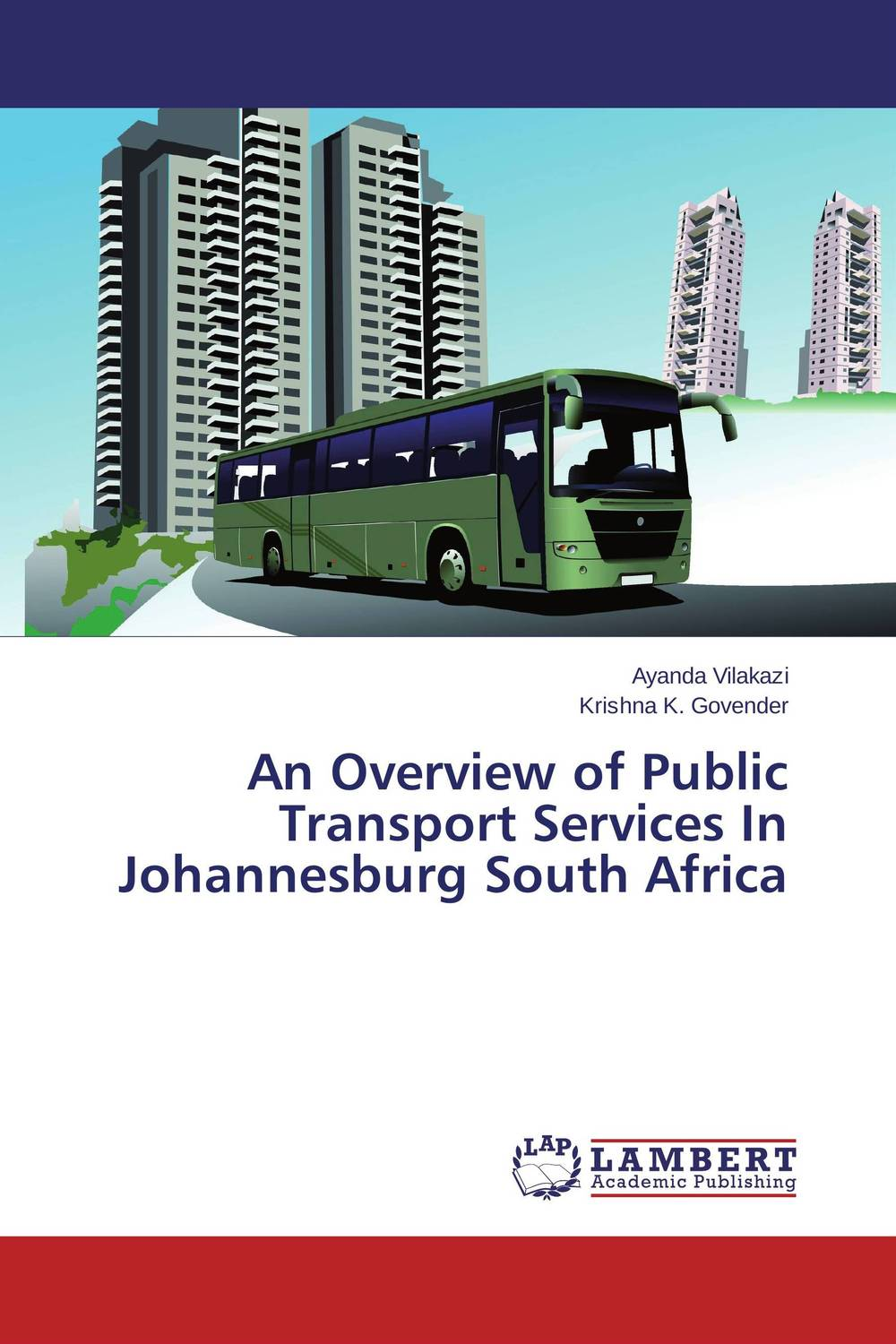 An Overview of Public Transport Services In Johannesburg South Africa arcade ndoricimpa inflation output growth and their uncertainties in south africa empirical evidence from an asymmetric multivariate garch m model