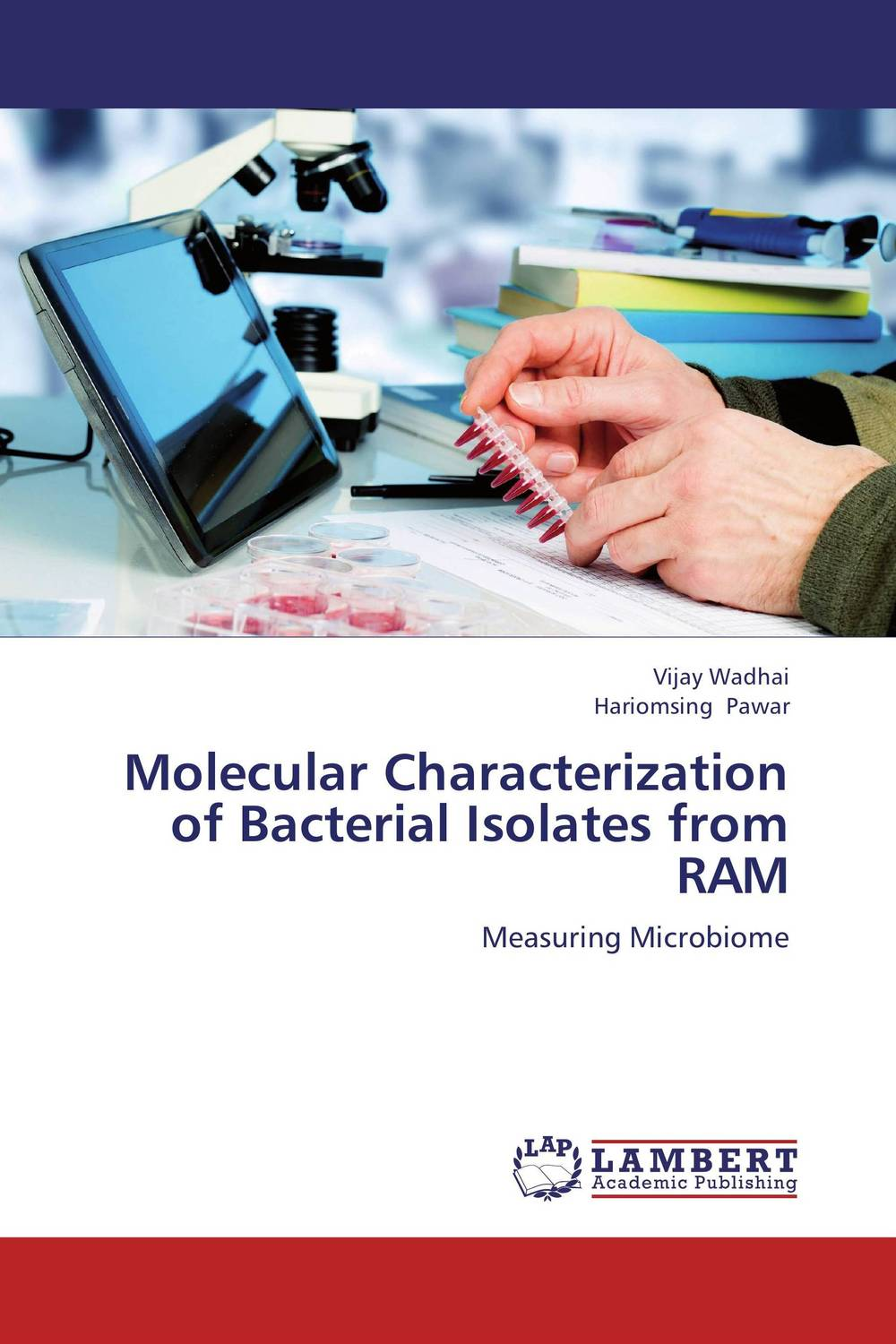 Molecular Characterization of Bacterial Isolates from RAM anil arjun hake sanjay jha and suman kumar jha molecular and biochemical characterization of karanja derris indica