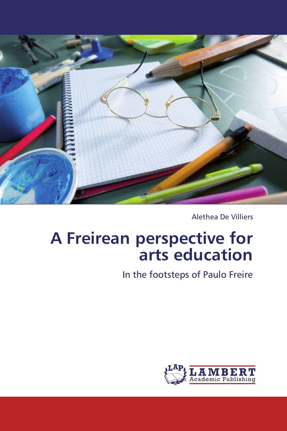 A Freirean perspective for arts education