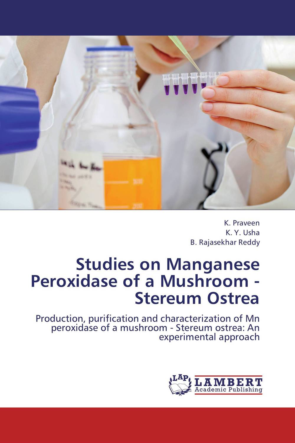 Studies on Manganese Peroxidase of a Mushroom - Stereum Ostrea production and purification of laccase from white rot fungi