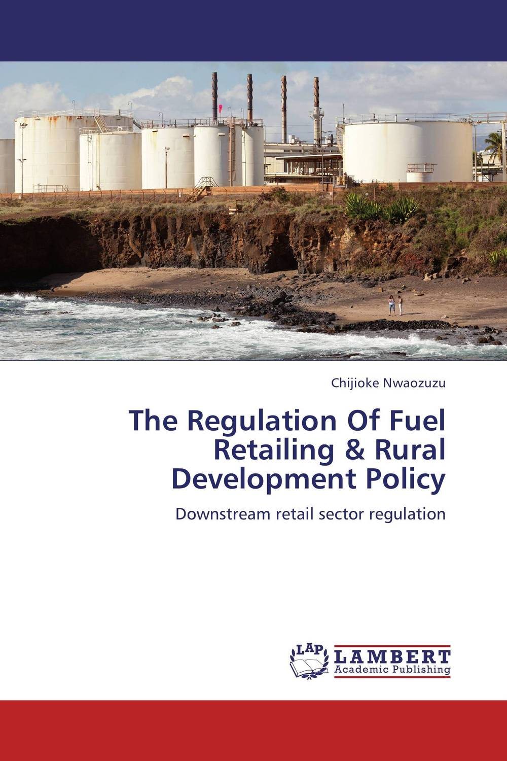 The Regulation Of Fuel Retailing & Rural Development Policy locations