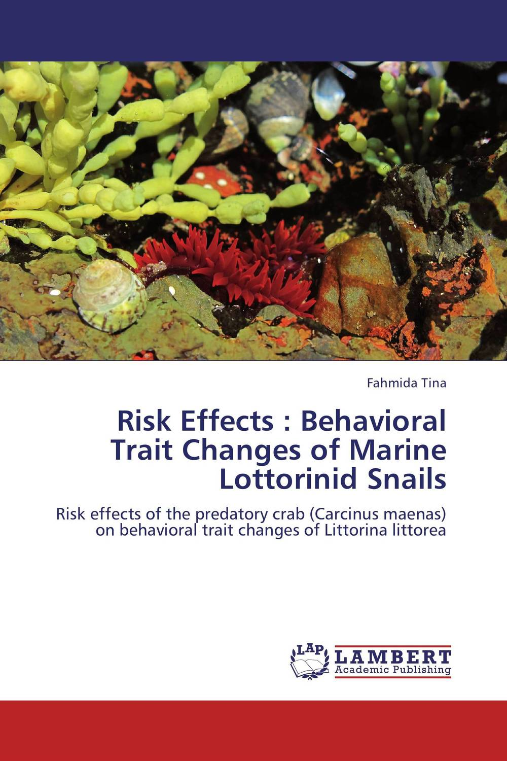 Risk Effects : Behavioral Trait Changes of Marine Lottorinid Snails