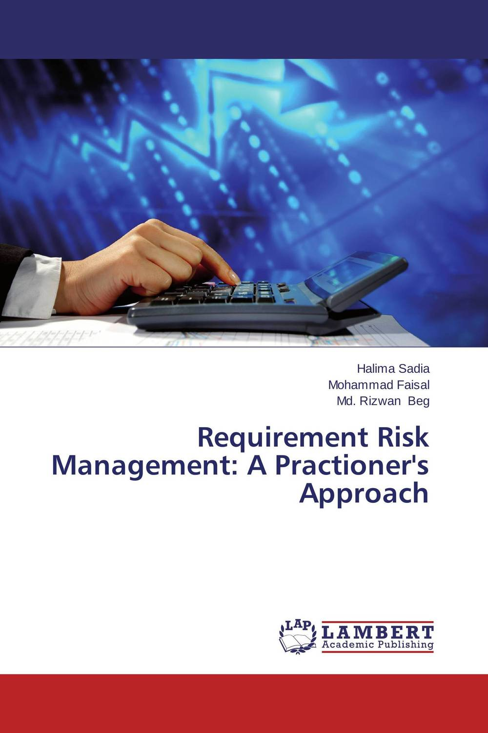 Requirement Risk Management: A Practioner's Approach
