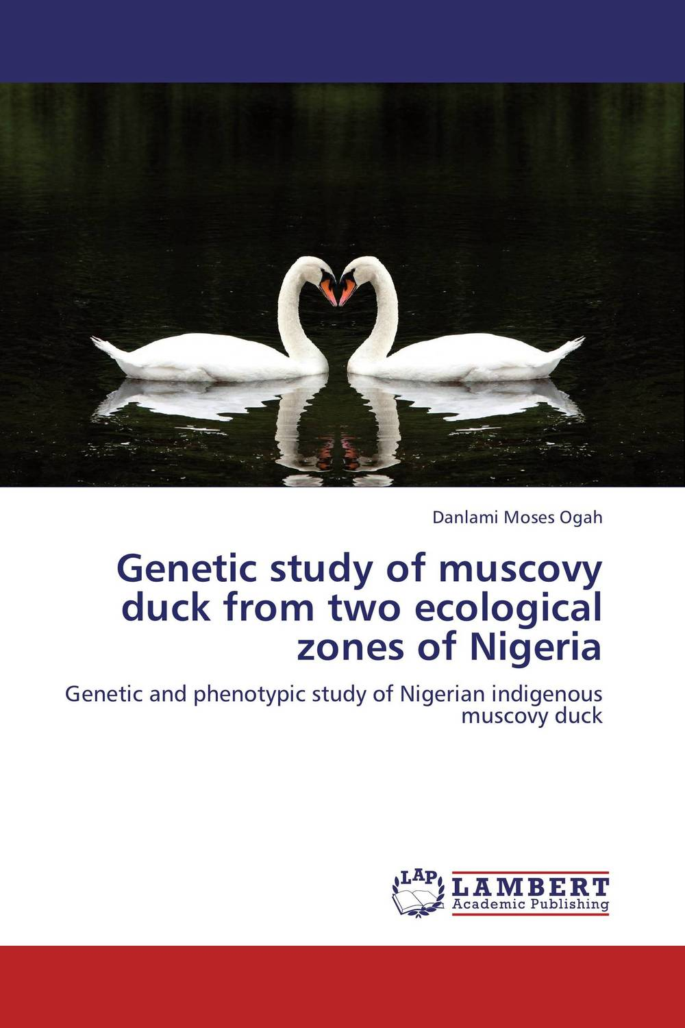 Genetic study of muscovy duck from two ecological zones of Nigeria цена