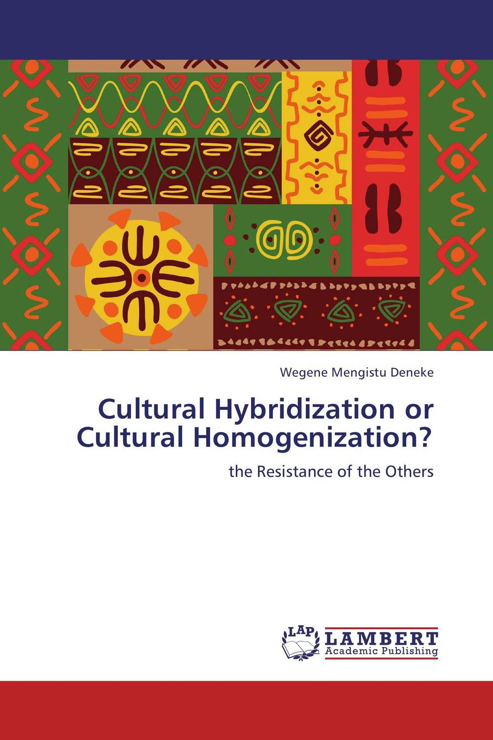 Cultural Hybridization or Cultural Homogenization? somatic hybridization as a primary cause of malignization