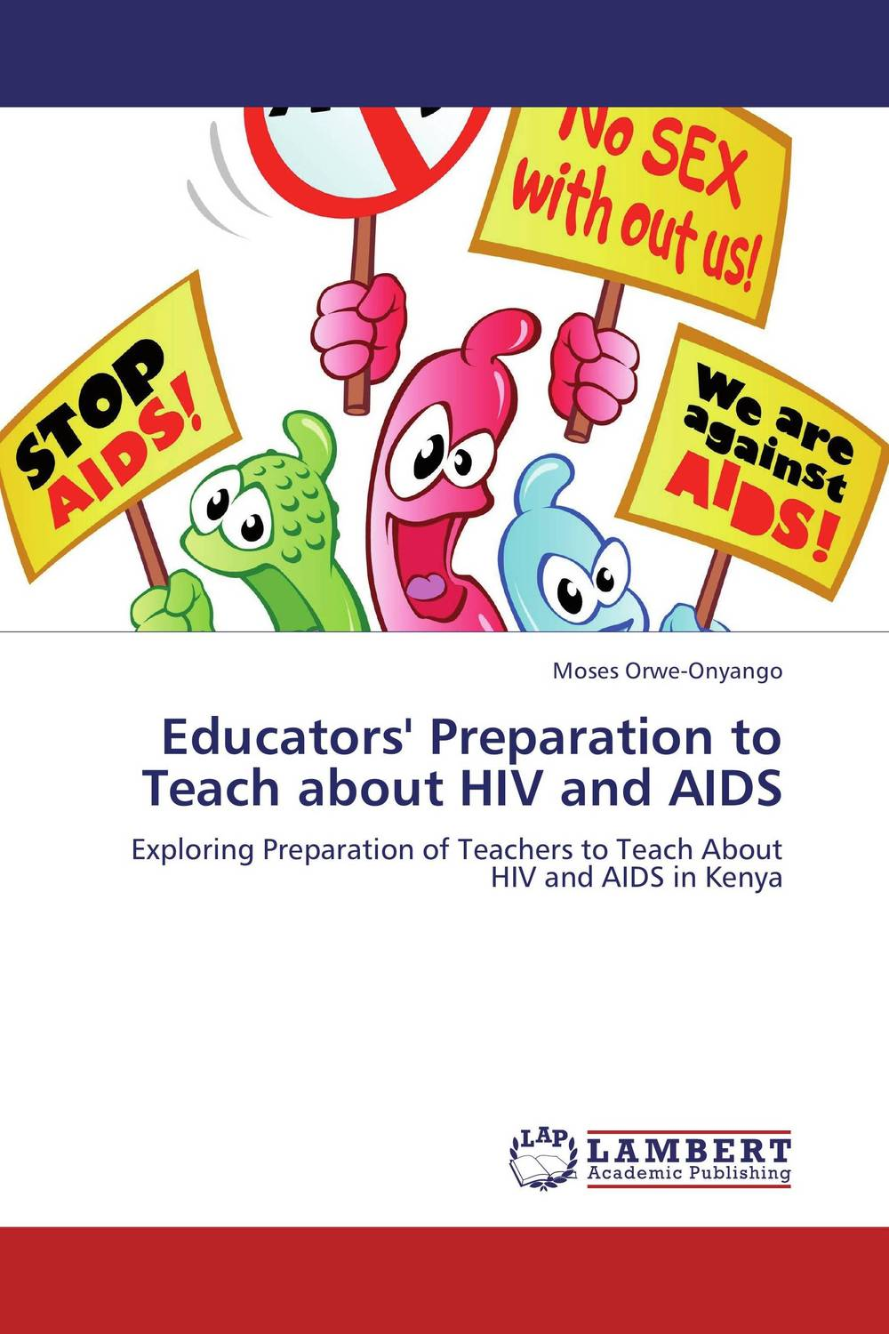 Educators' Preparation to Teach about HIV and AIDS aids development