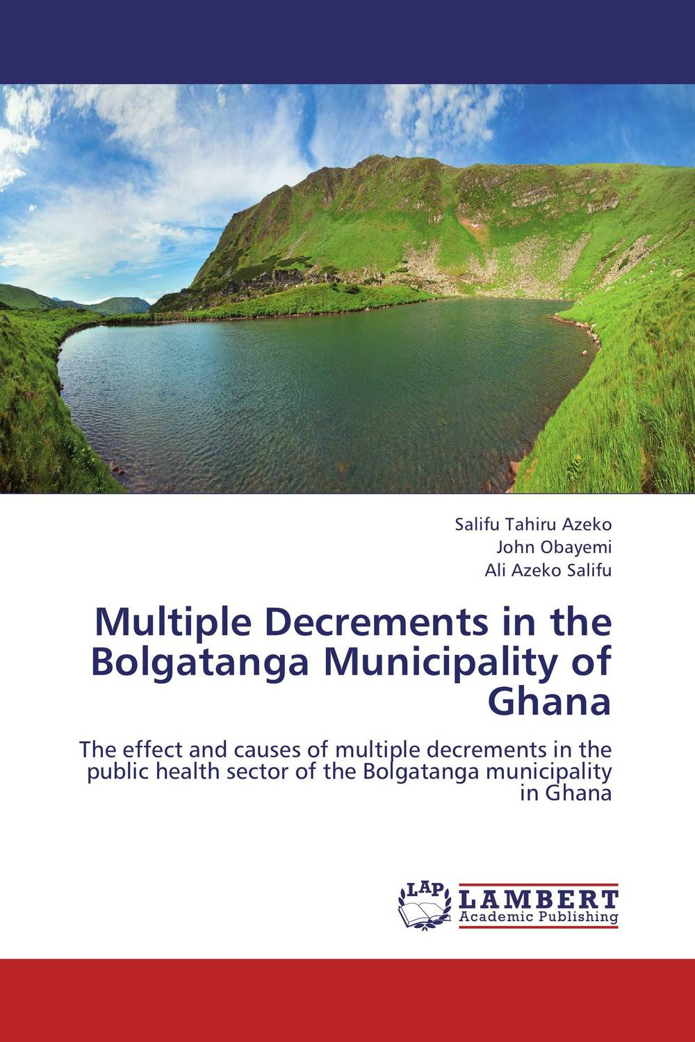 Multiple Decrements in the Bolgatanga Municipality of Ghana viruses infecting yam in ghana togo and benin in west africa