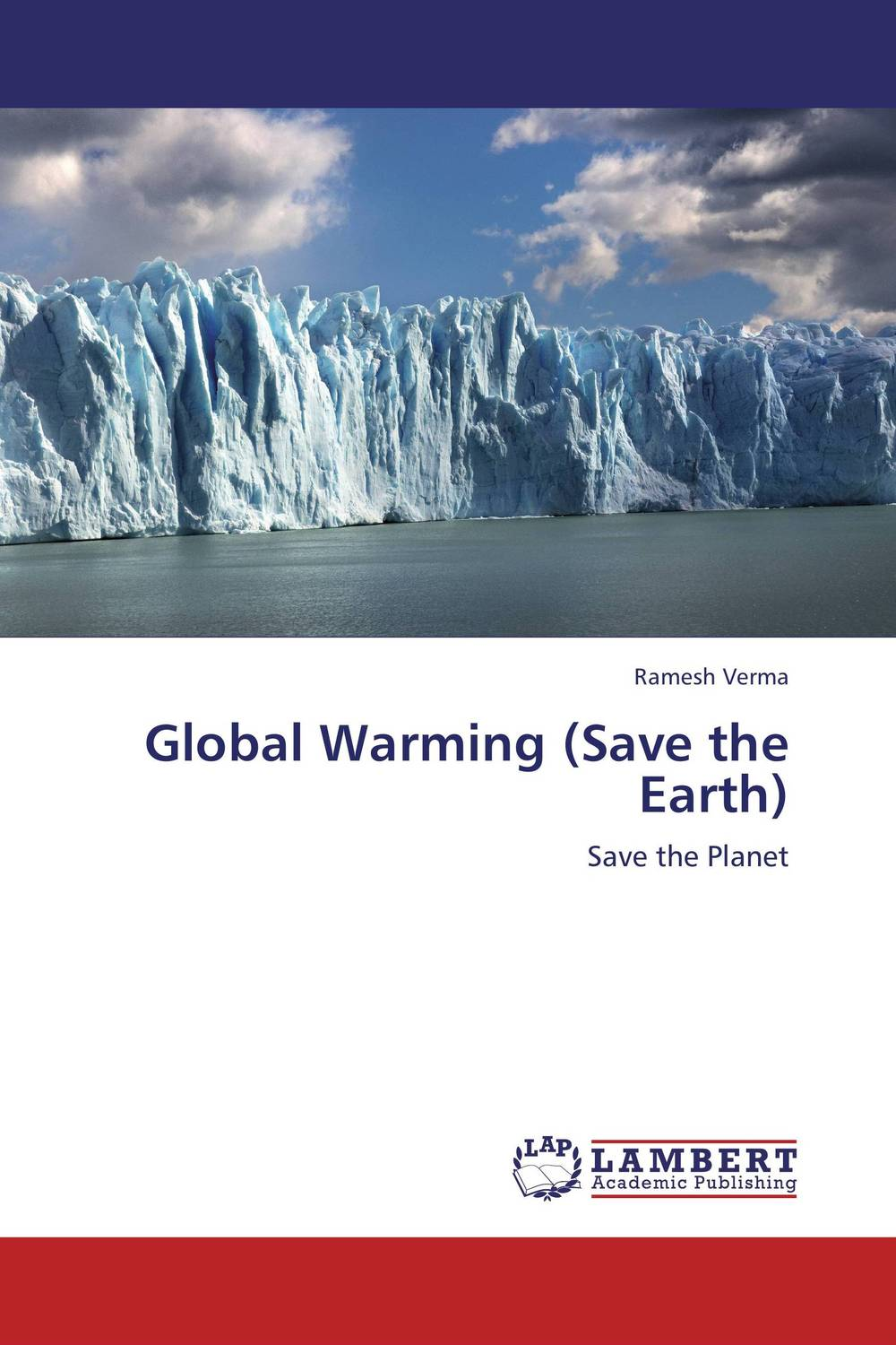 Global Warming (Save the Earth) the comedy of errors