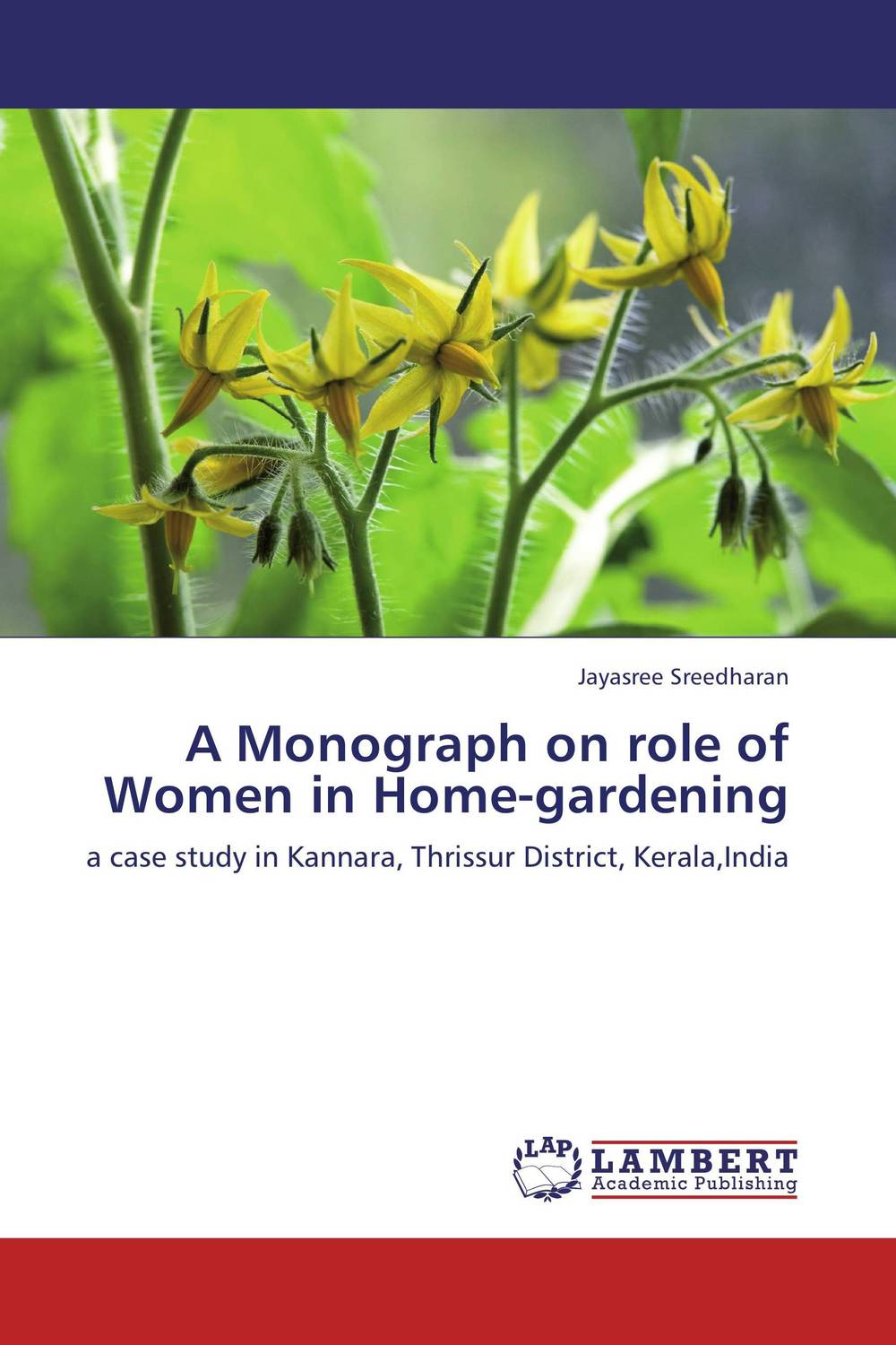 A Monograph on role of Women in Home-gardening george varghese diana john and solomon habtemariam medicinal plants for kidney stone a monograph