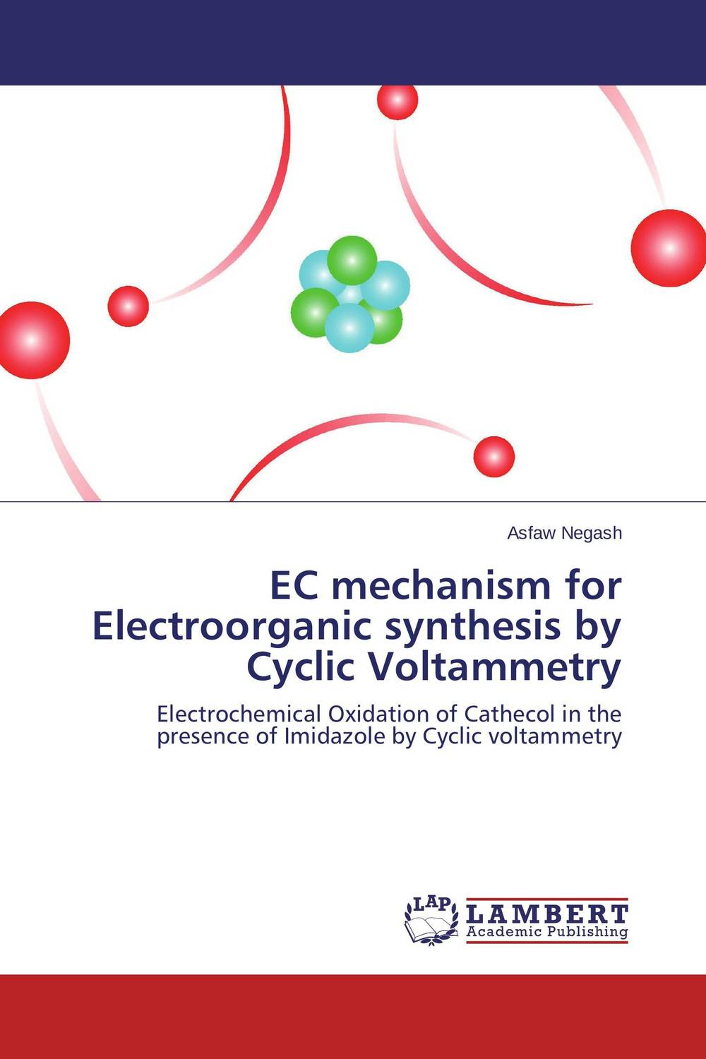 EC mechanism for Electroorganic synthesis by Cyclic Voltammetry the role of evaluation as a mechanism for advancing principal practice