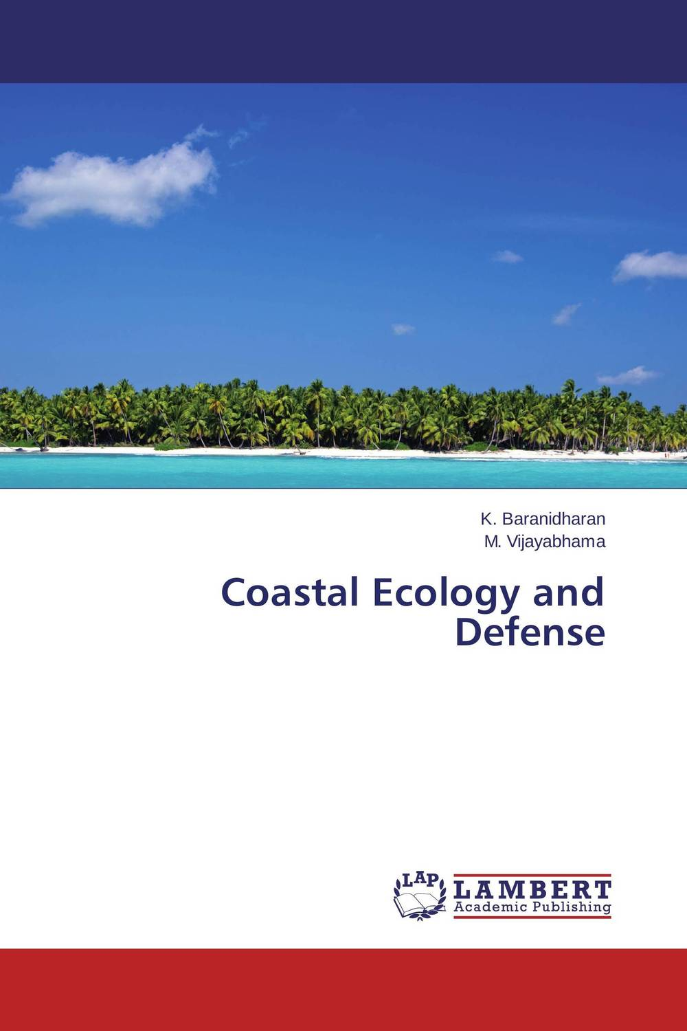 Coastal Ecology and Defense coastal wetlands of the world geology ecology distribution and applications