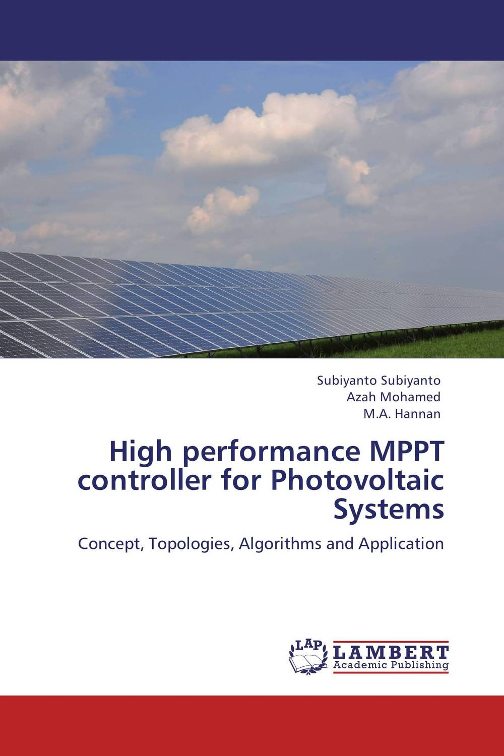 High performance MPPT controller for Photovoltaic Systems mppt based wind energy conversion system