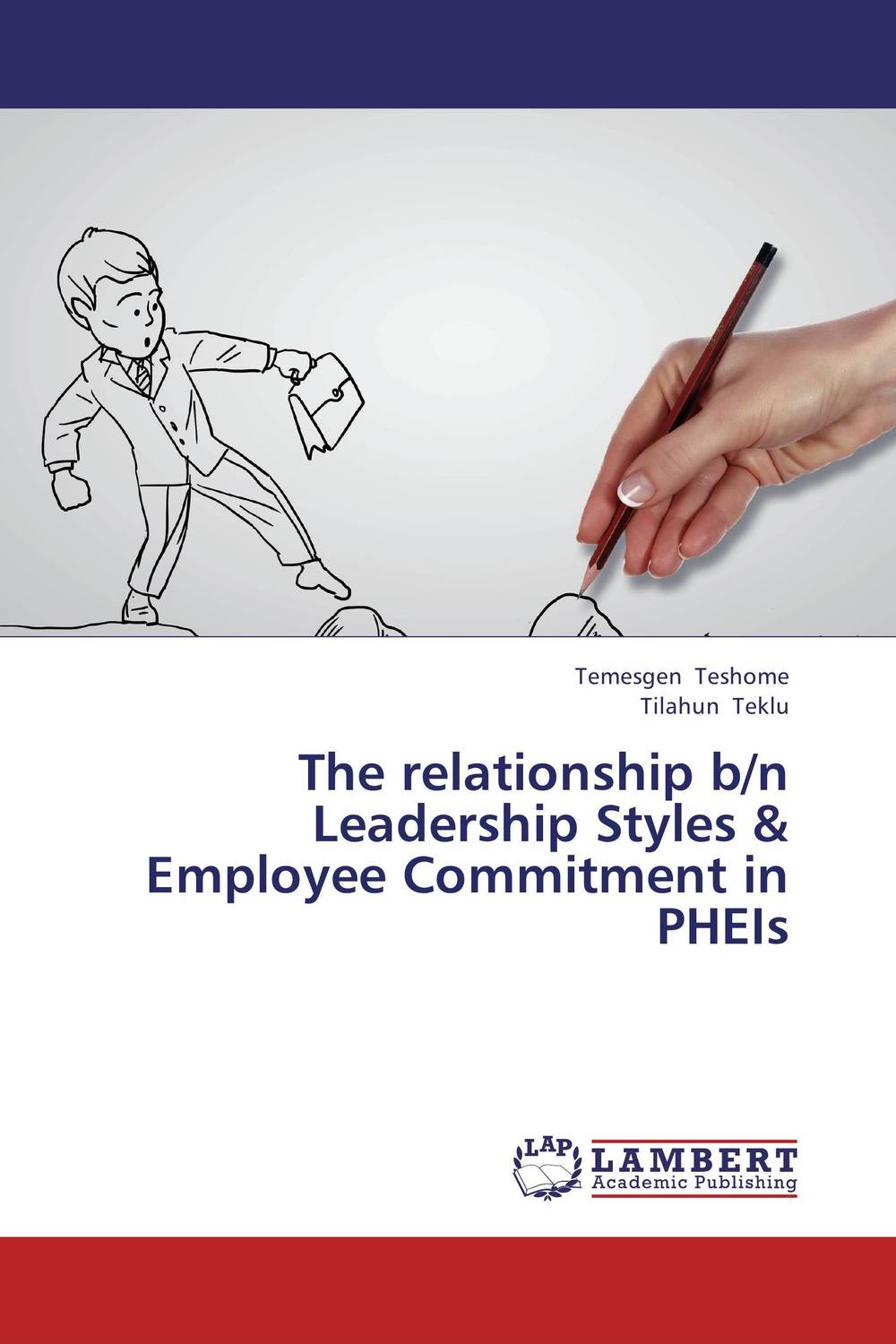 The relationship b/n Leadership Styles & Employee Commitment in PHEIs farooq anwar leadership styles and employee outcomes