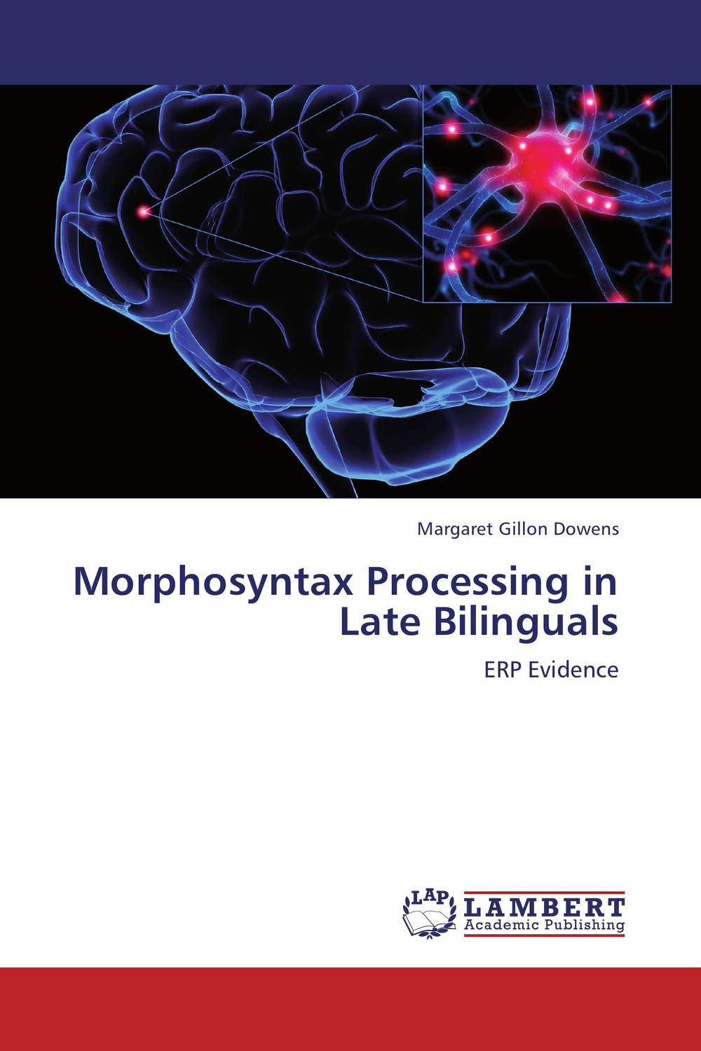 Morphosyntax Processing in Late Bilinguals the morphosyntax of portuguese and spanish in latin america