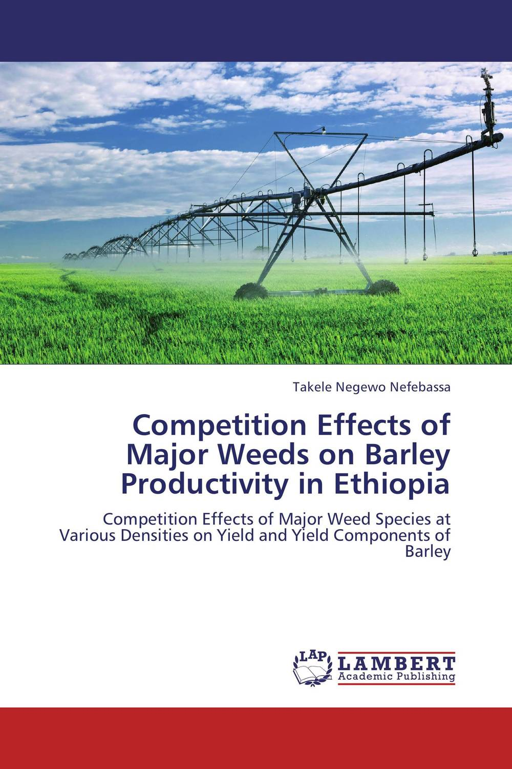 Competition Effects of Major Weeds on Barley Productivity in Ethiopia butterflies in the barley