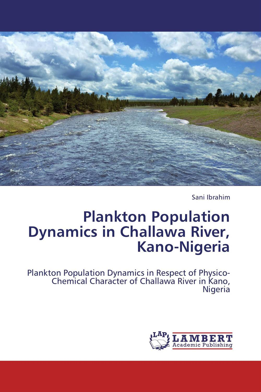 Plankton Population Dynamics in Challawa River, Kano-Nigeria reassessment of mentha species from river kunhar catchment