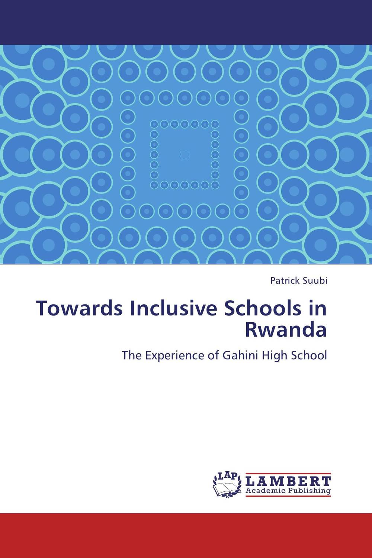 Towards Inclusive Schools in Rwanda perception of secondary school students towards inclusive education