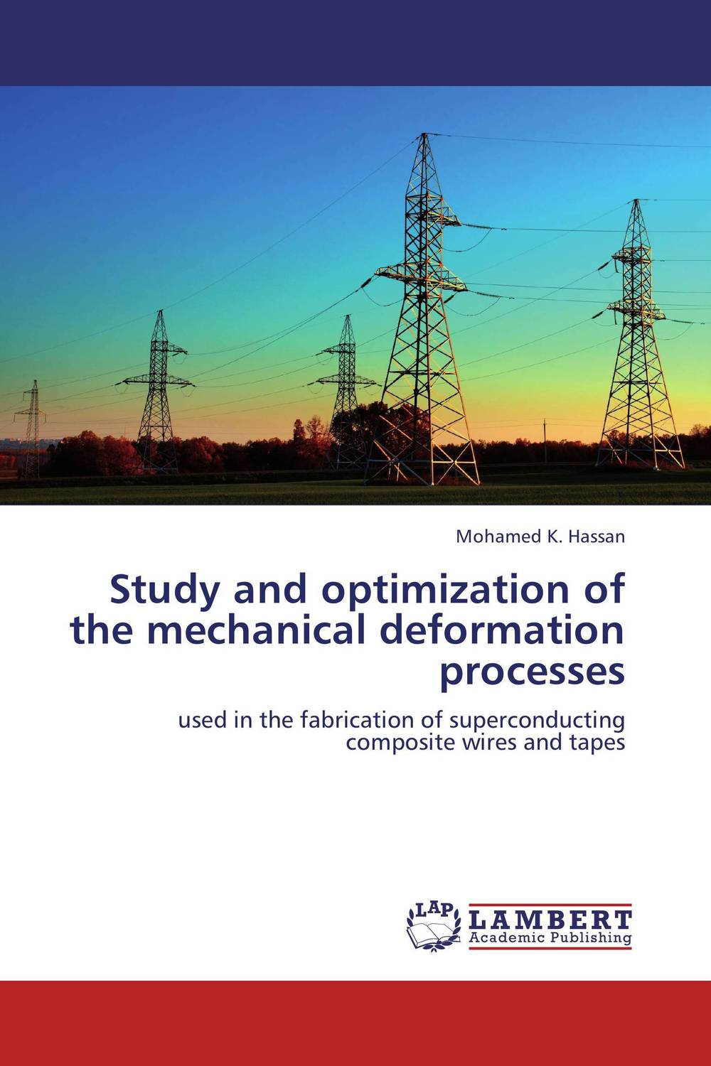 Study and optimization of the mechanical deformation processes processing properties