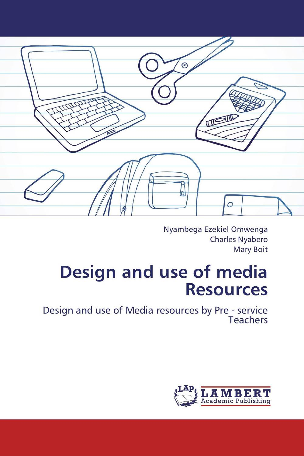 Design and use of media Resources design and use of media resources