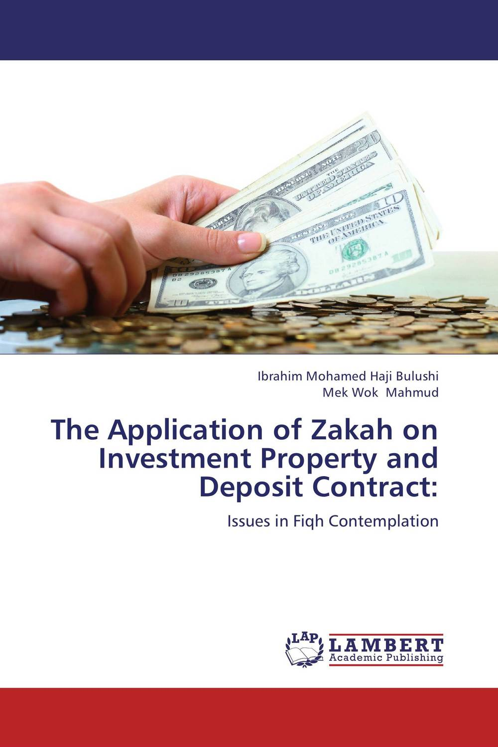 The Application of Zakah on Investment Property and Deposit Contract: an application of call in english subject