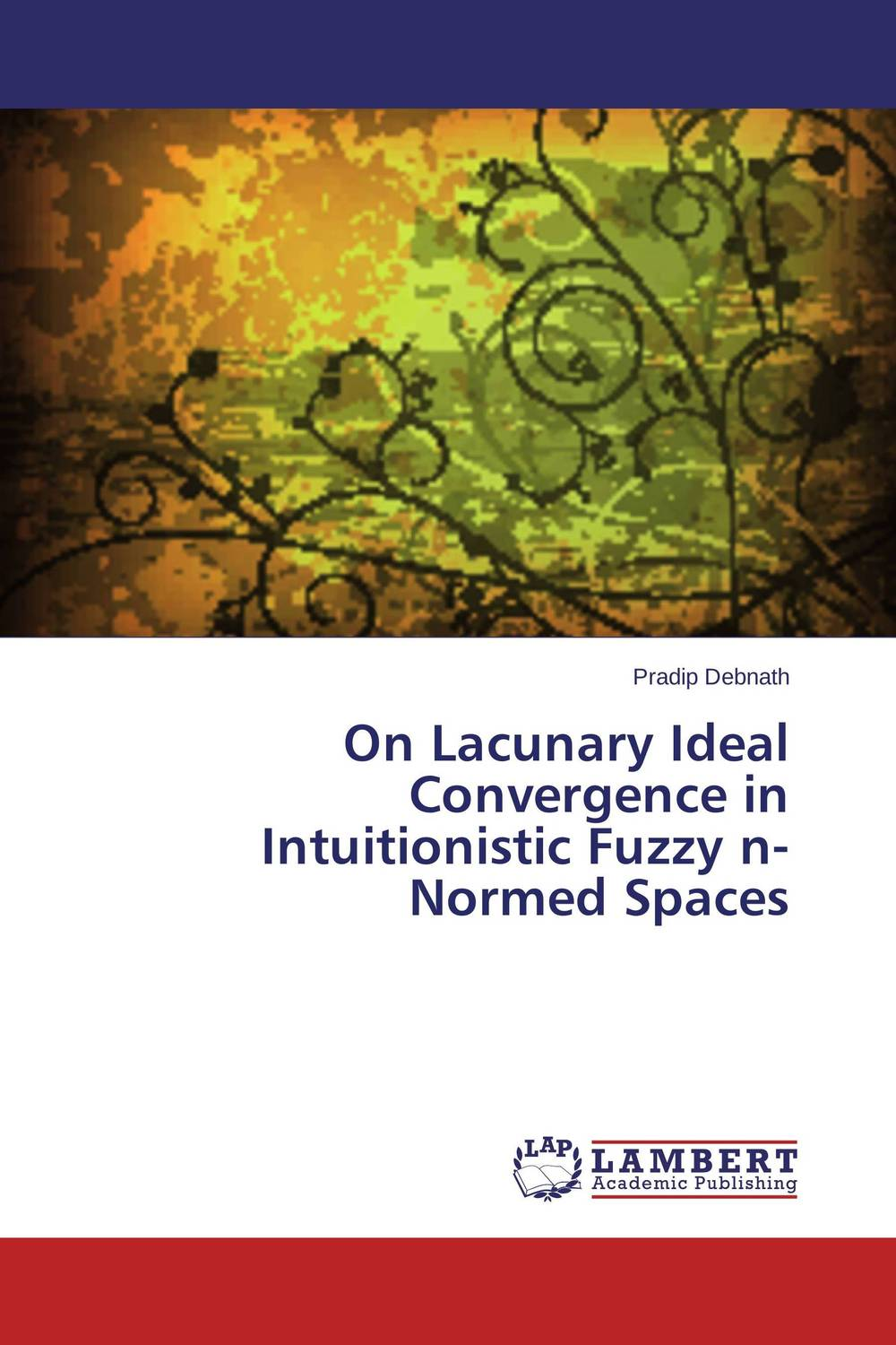 On Lacunary Ideal Convergence in Intuitionistic Fuzzy  n-Normed Spaces fuzzy linear regression