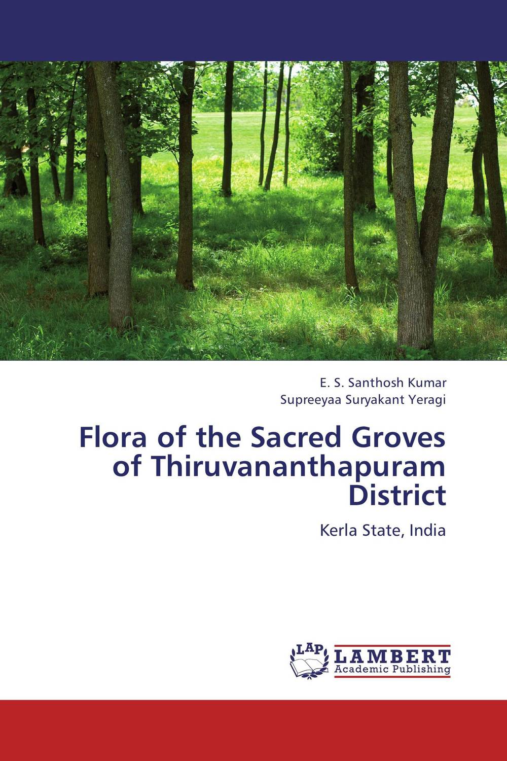 Flora of the Sacred Groves of Thiruvananthapuram District sacred groves