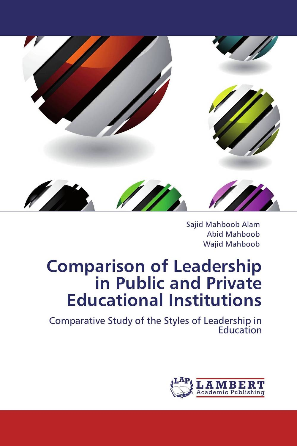 Comparison of Leadership in Public and Private Educational Institutions performance evaluation of buildings in higher educational institutions