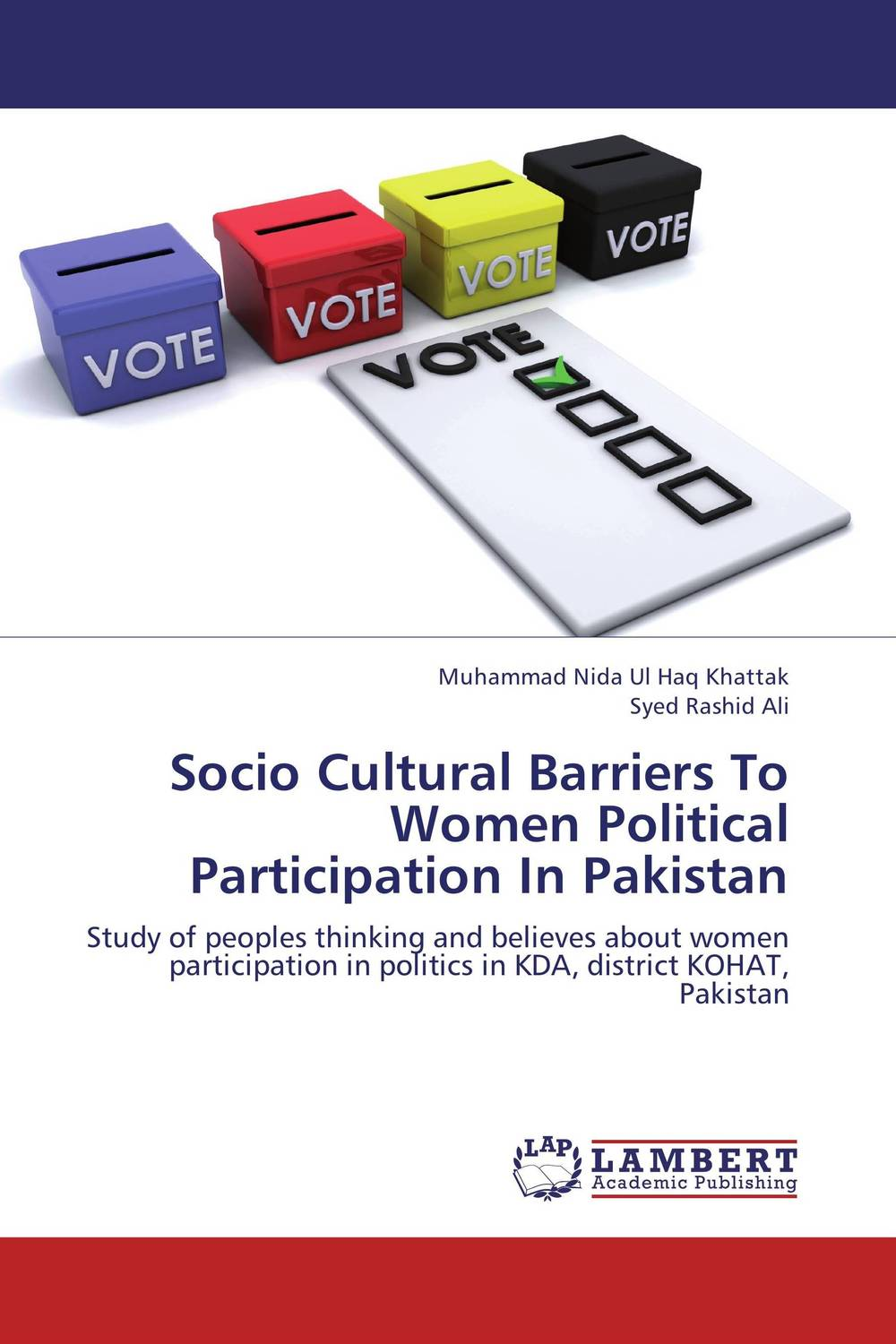 Socio Cultural Barriers To Women Political Participation In Pakistan prostate screening motivating factors and barriers