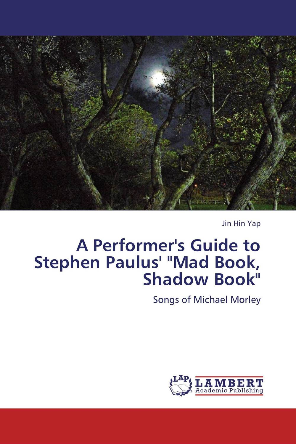A Performer's Guide to Stephen Paulus' Mad Book, Shadow Book the wild braid – a poet reflects on a century in the garden