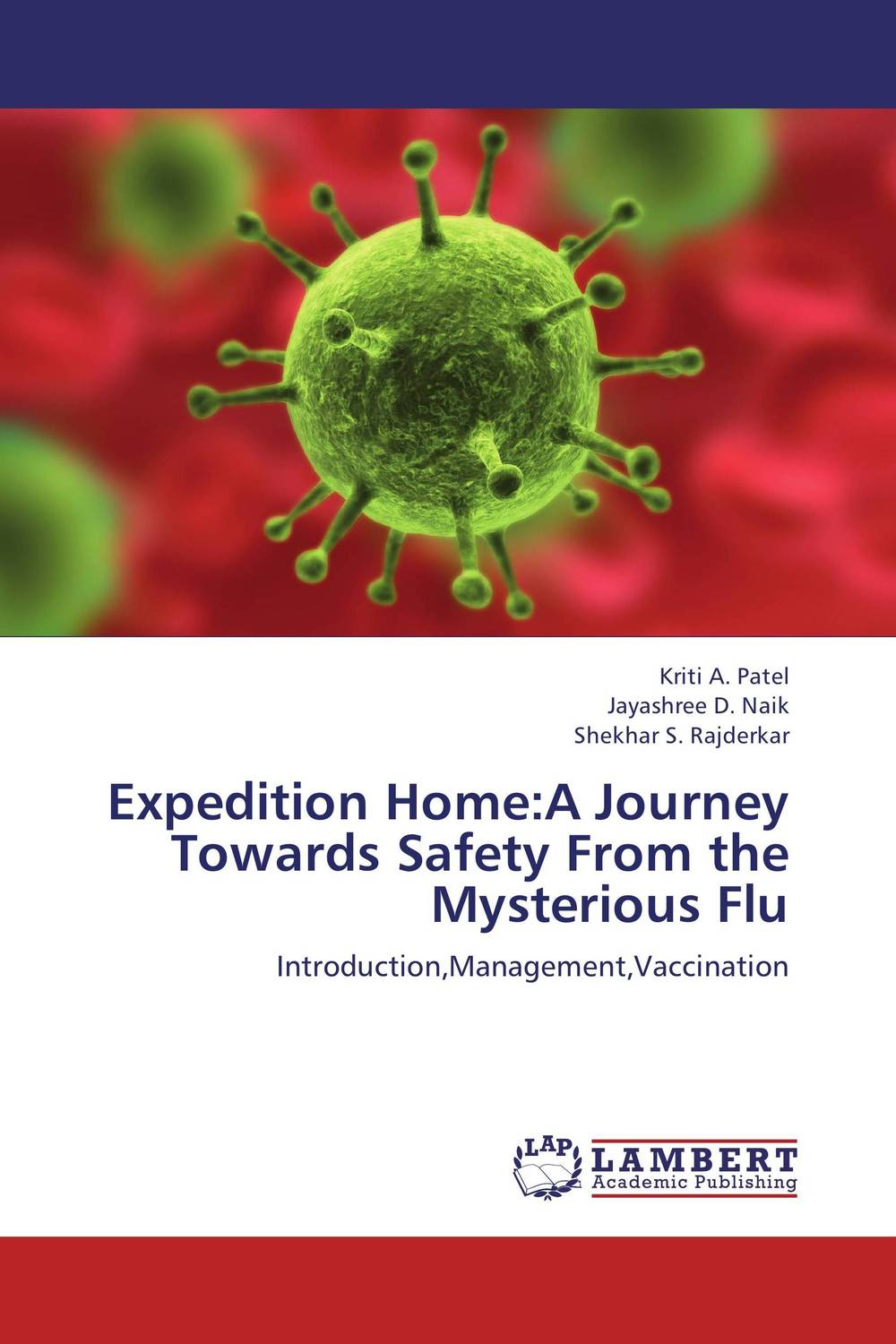 Expedition Home:A Journey Towards Safety From the Mysterious Flu verne j journey to the centre of the earth