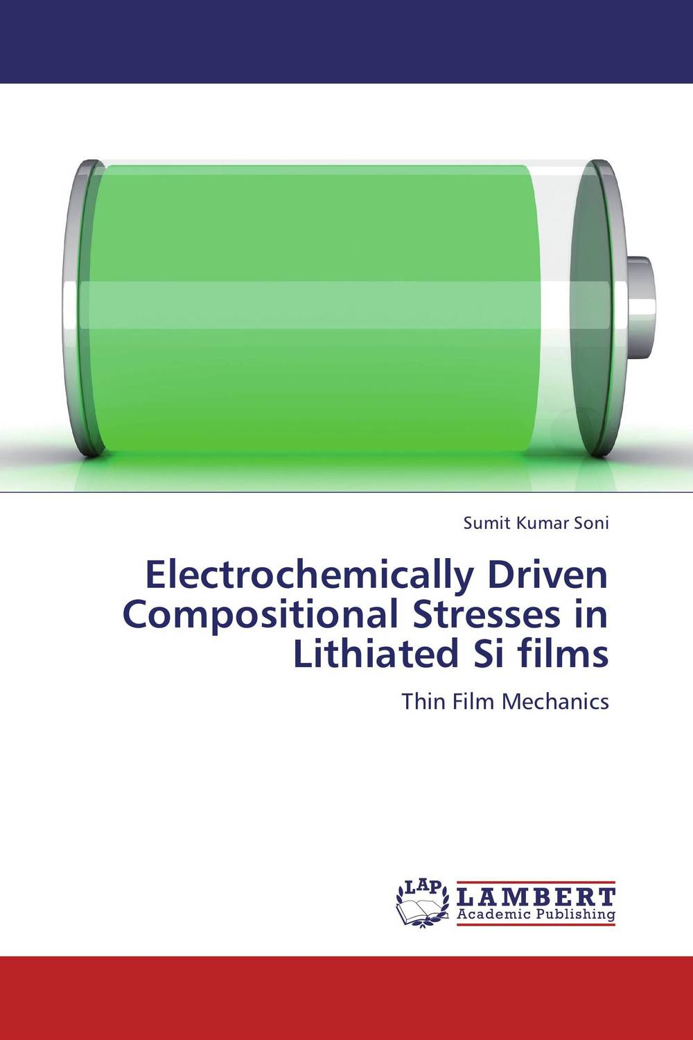 Electrochemically Driven Compositional Stresses in  Lithiated Si films driven to distraction
