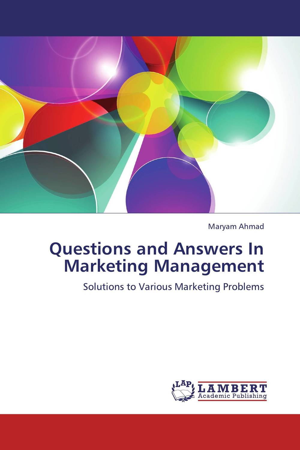 Questions and Answers In Marketing Management cases in marketing management