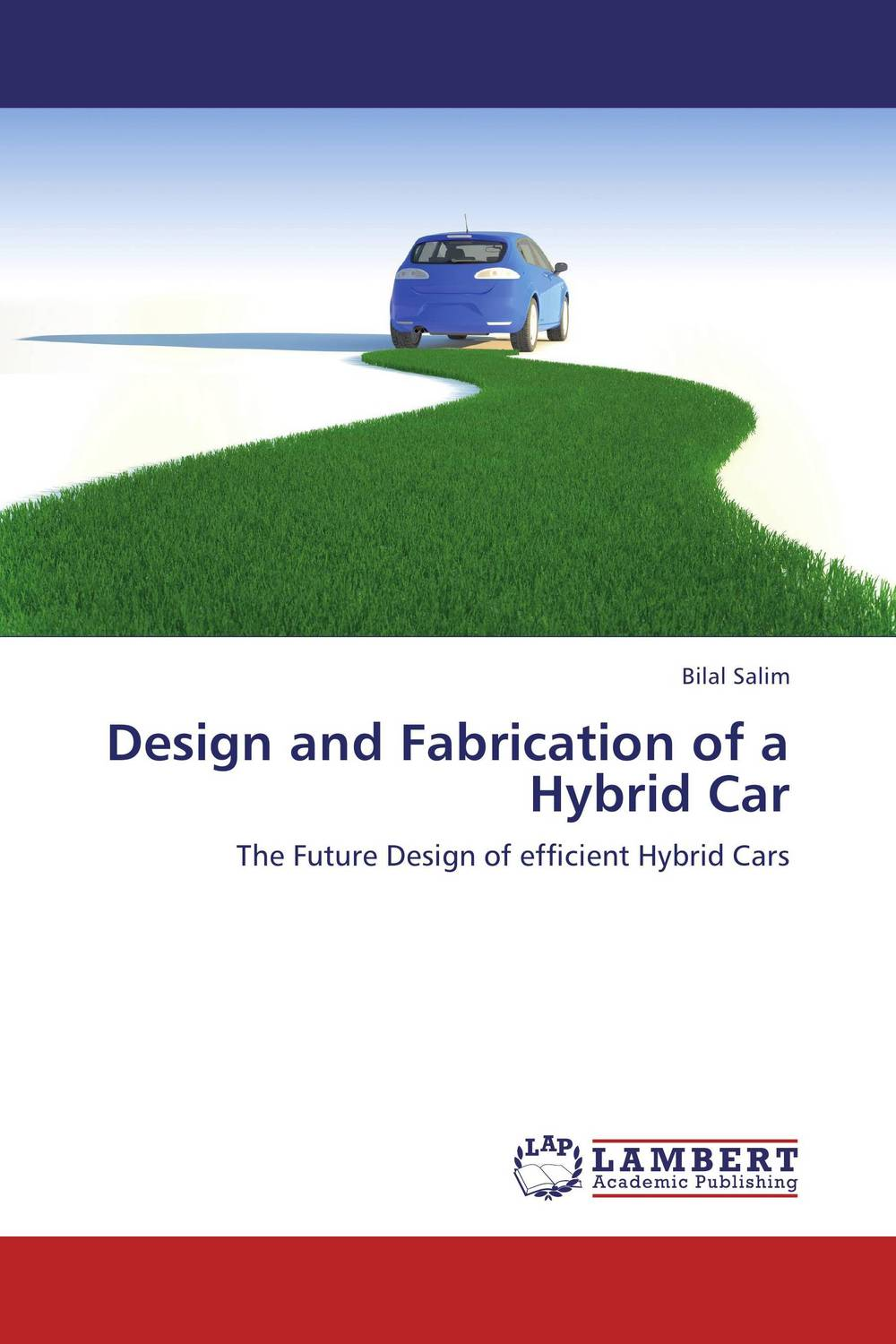Design and Fabrication of a Hybrid Car design fabrication