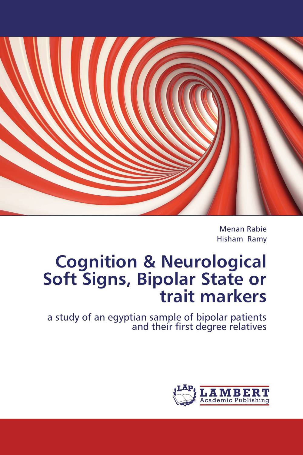 Cognition & Neurological Soft Signs, Bipolar State or trait markers the handbook of translation and cognition