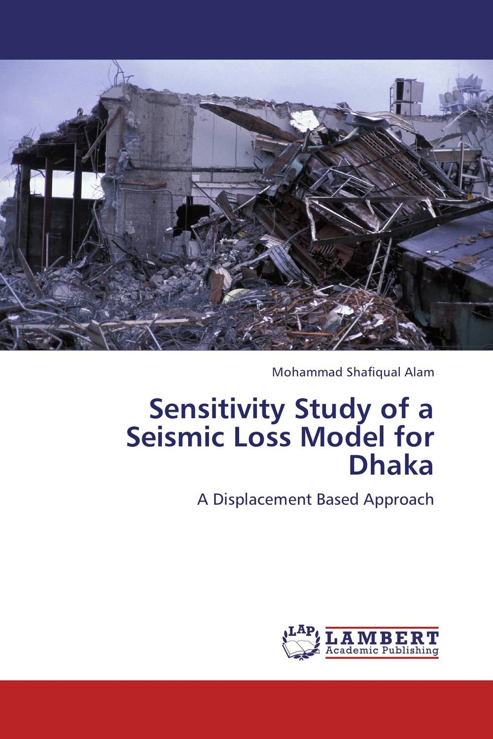 Sensitivity Study of a Seismic Loss Model for Dhaka a study of the religio political thought of abdurrahman wahid