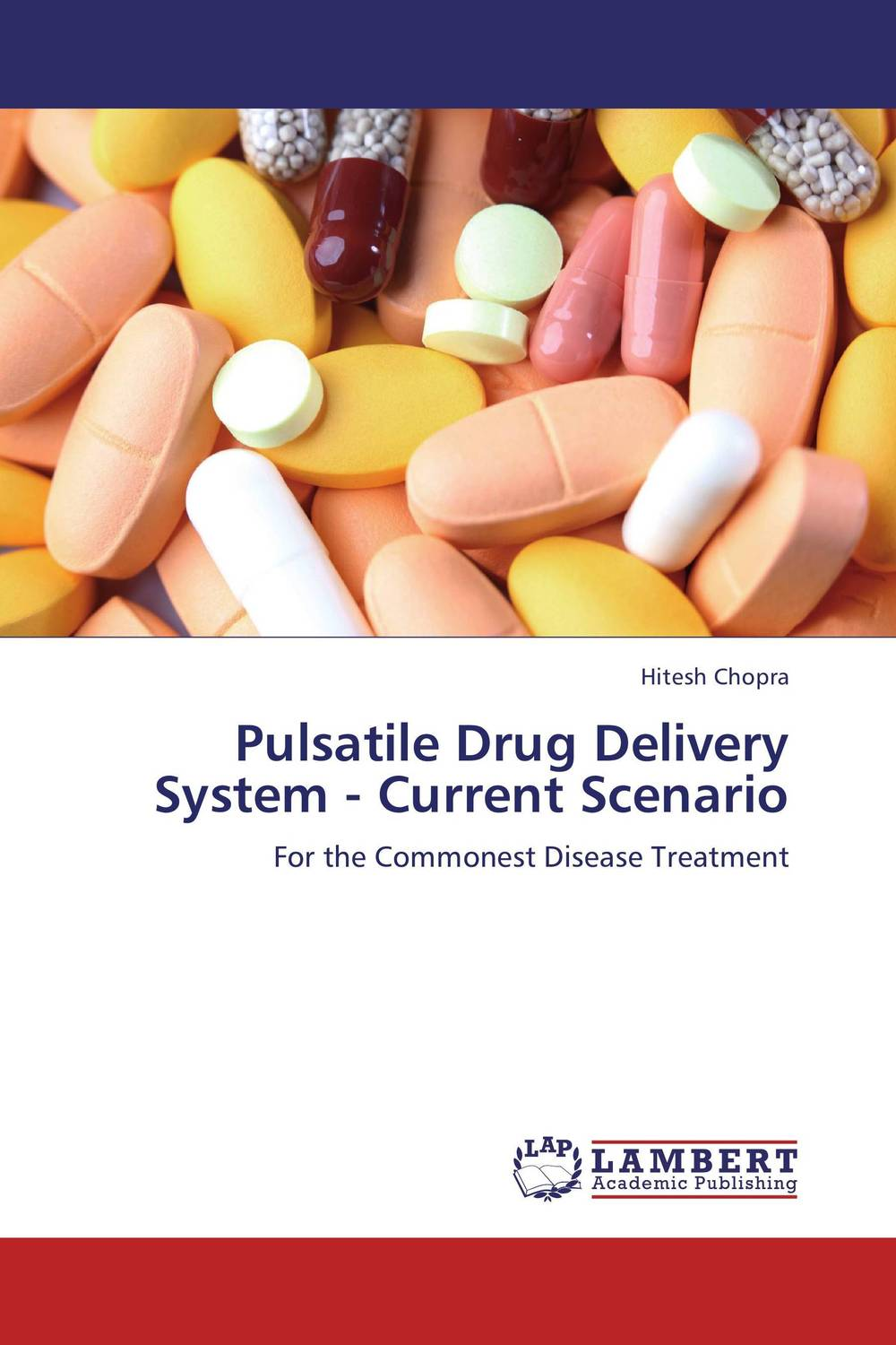 Pulsatile Drug Delivery System - Current Scenario atamjit singh pal paramjit kaur khinda and amarjit singh gill local drug delivery from concept to clinical applications
