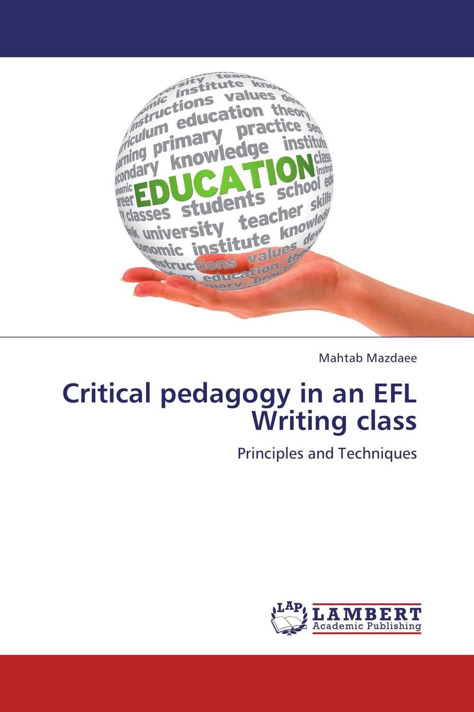 купить Critical pedagogy in an EFL Writing class онлайн