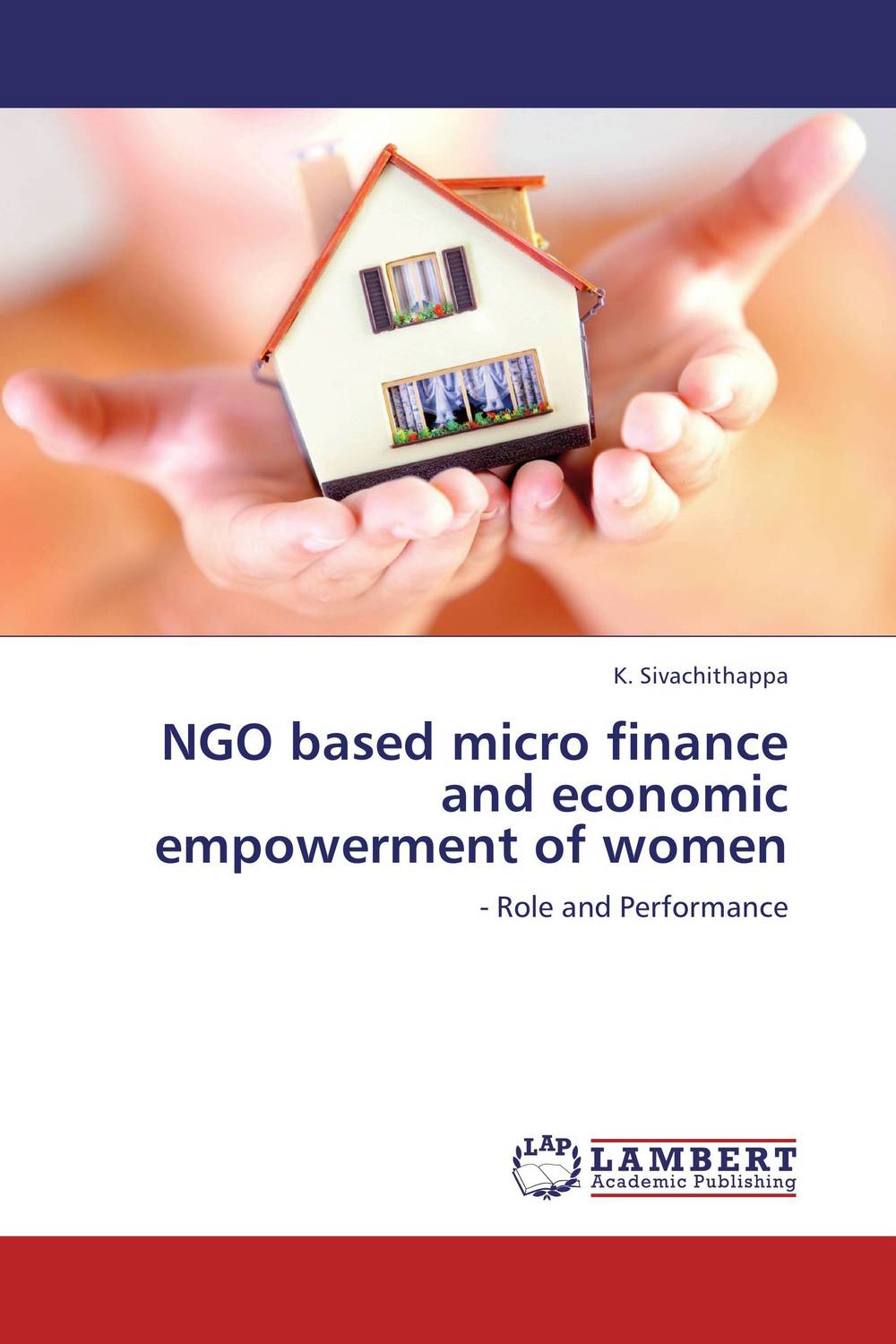 NGO based micro finance and economic empowerment of women jaynal ud din ahmed and mohd abdul rashid institutional finance for micro and small entreprises in india