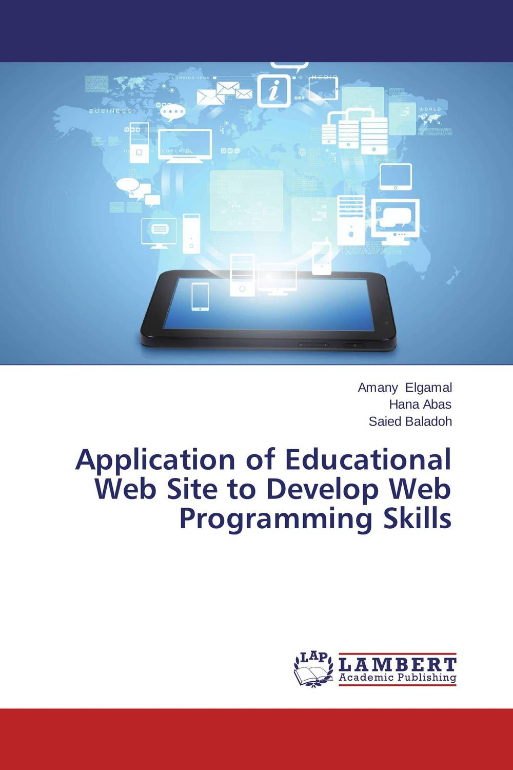 Application of Educational Web Site to Develop Web Programming Skills