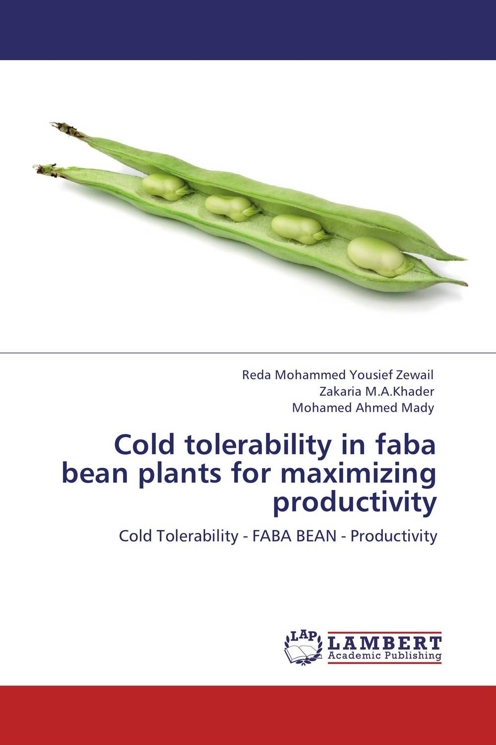 Cold tolerability in faba bean plants for maximizing productivity seeing things as they are