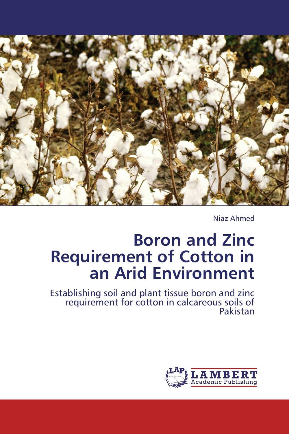 Boron and Zinc Requirement of Cotton in an Arid Environment