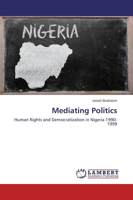 купить Mediating Politics недорого