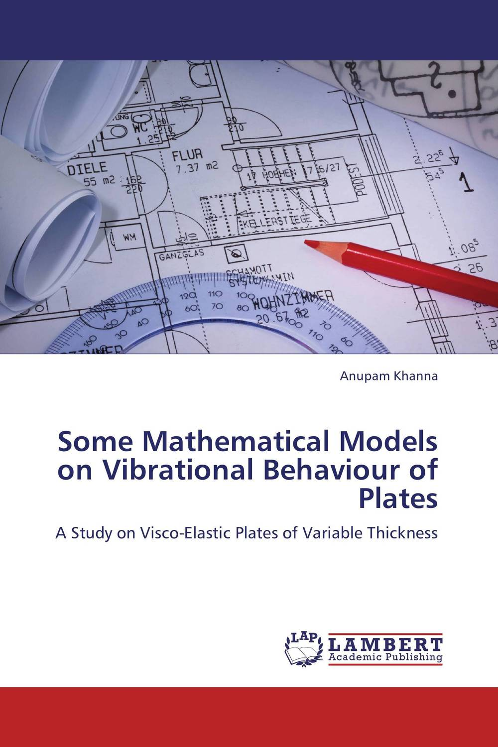 Some Mathematical Models on Vibrational Behaviour of Plates купить