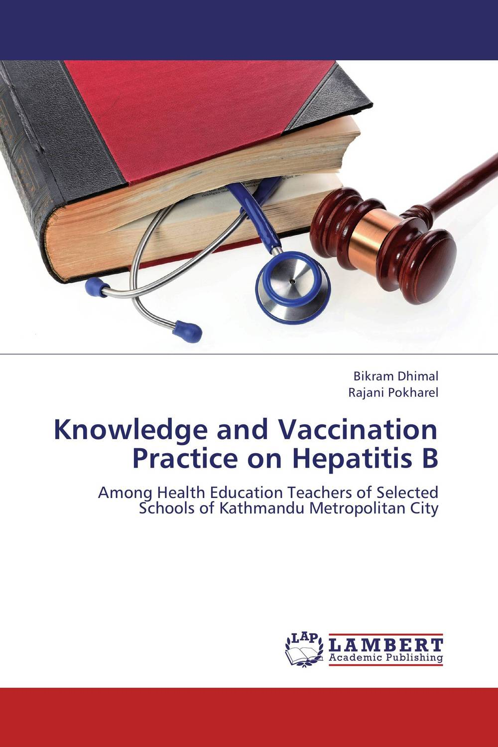 Knowledge and Vaccination Practice on Hepatitis B knowledge attitude and perception of hepatitis b