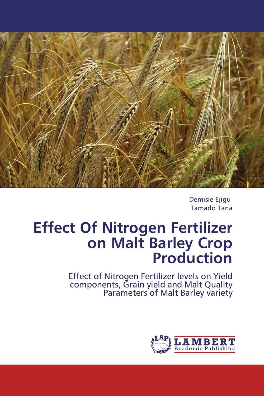 Effect Of Nitrogen Fertilizer on Malt Barley Crop Production butterflies in the barley