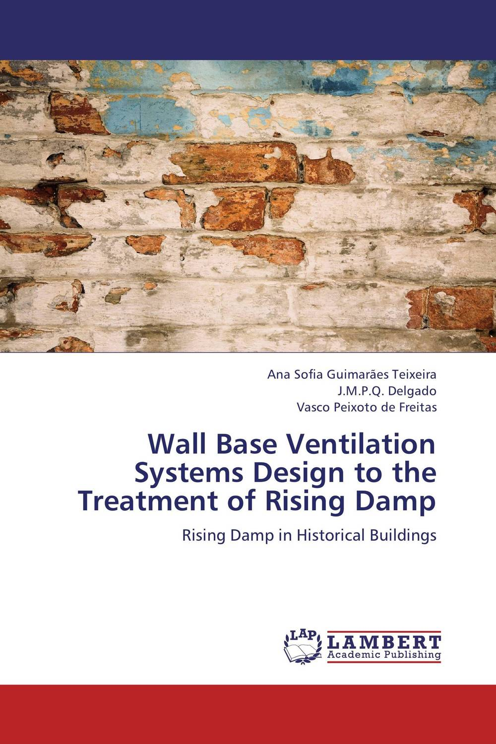 Wall Base Ventilation Systems Design to the Treatment of Rising Damp m a faruqi and j grisel efficient design of blast wall panels