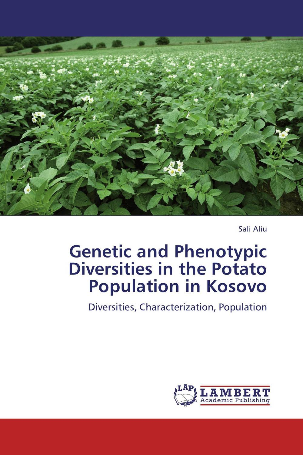 Genetic and Phenotypic Diversities in the Potato Population in Kosovo купить